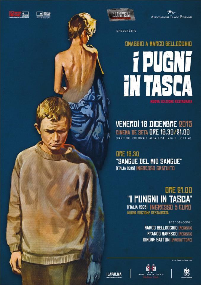 I pugni in tasca - Marco Bellocchio - Lumpen - Associazione Flavio Beninati